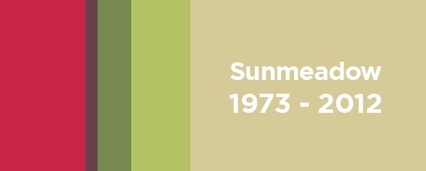 Remembering & Honoring a Friend: Sunmeadow