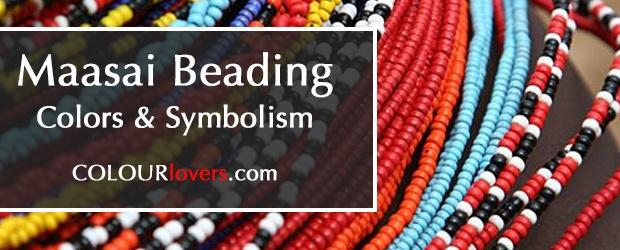 Maasai Beading: Color & Symbolism [ infographic ]